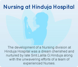 Nursing at P. D. Hinduja Hospital
